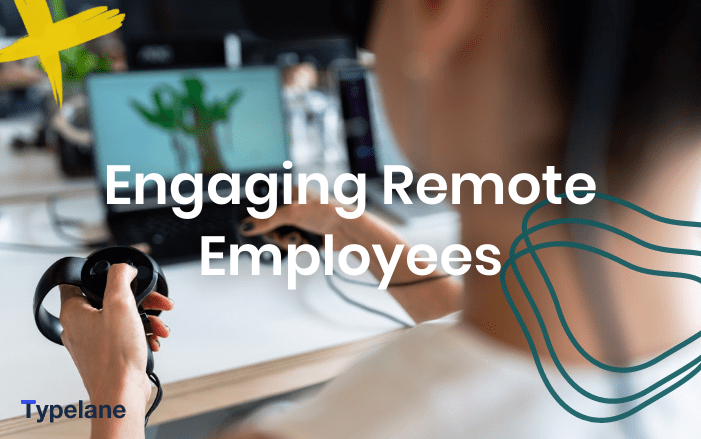 engaged remote employees