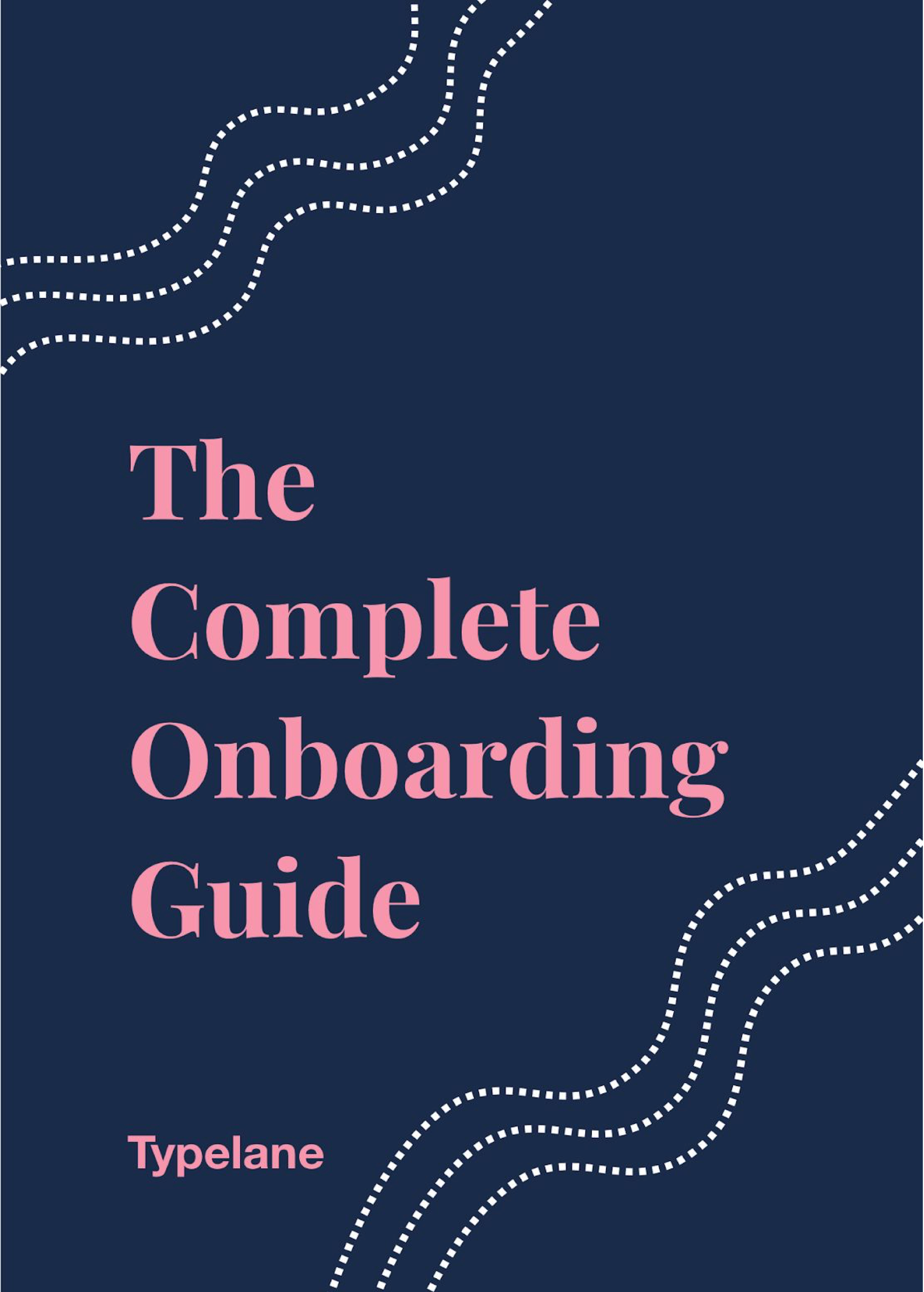 The Complete Employee Onboarding Guide