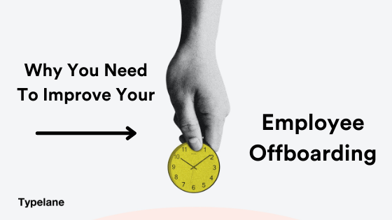 Employee offboarding is essential.
