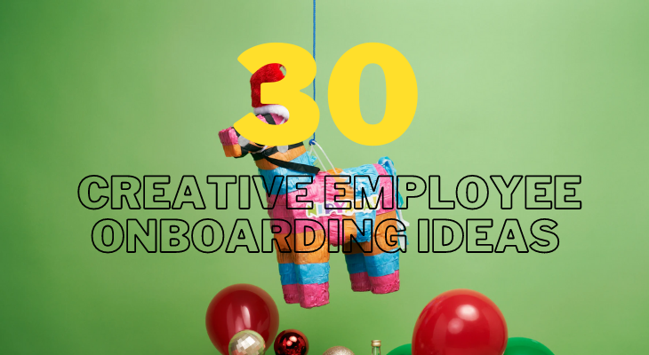 30 creative employee onboarding ideas